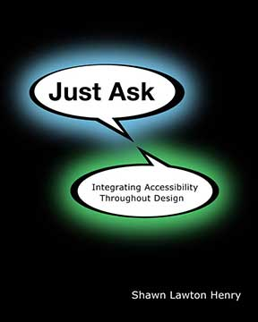 Book cover of Just Ask: Integrating Accessibility Throughout Design book